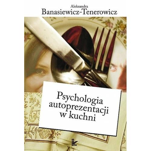 produkt - Psychologia autoprezentacji w kuchni