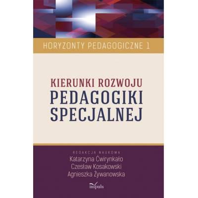 Kierunki rozwoju PEDAGOGIKI SPECJALNEJ. Horyzonty Pedagogiczne