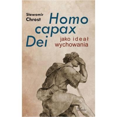 Homo capax Dei jako ideał wychowania