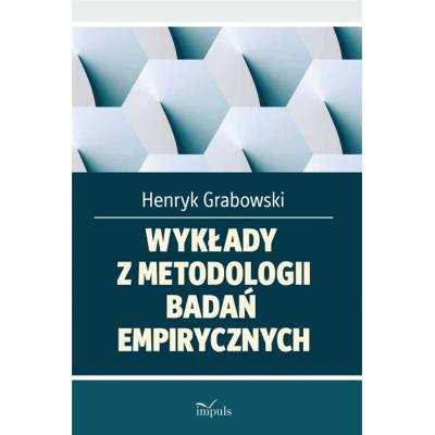 Wykłady z metodologii badań empirycznych. Dla studentów turystyki i rekreacji
