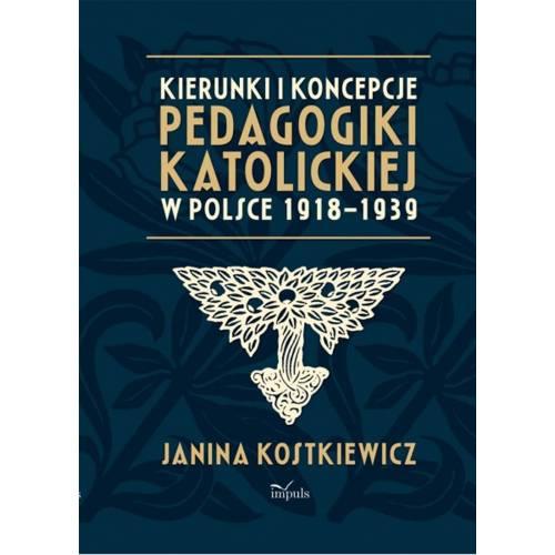 produkt - Kierunki i koncepcje pedagogiki katolickiej w Polsce 1918–1939
