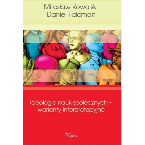 produkt - Ideologie nauk społecznych – warianty interpretacyjne