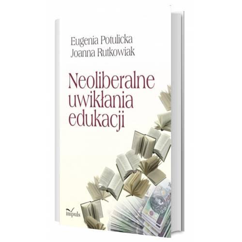 produkt - Neoliberalne uwikłania edukacji