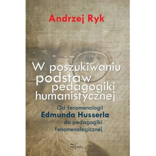 produkt - W poszukiwaniu podstaw pedagogiki humanistycznej