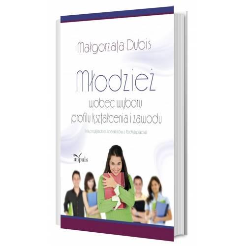 produkt - Młodzież wobec wyboru profilu kształcenia i zawodu na przykładzie licealistów z Podkarpacia