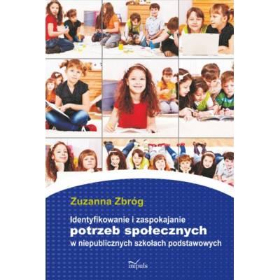 Identyfikowanie i zaspokajanie potrzeb społecznych w niepublicznych szkołach podstawowych