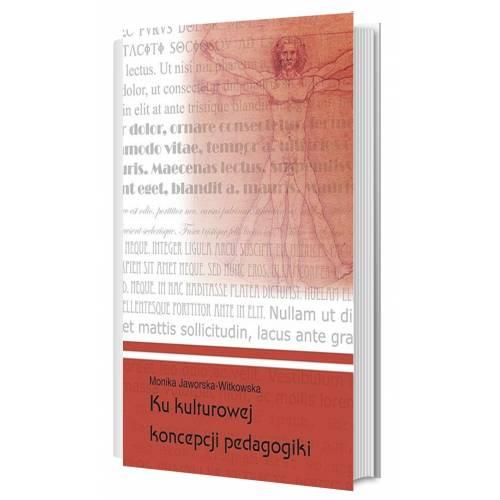produkt - Ku kulturowej koncepcji pedagogiki