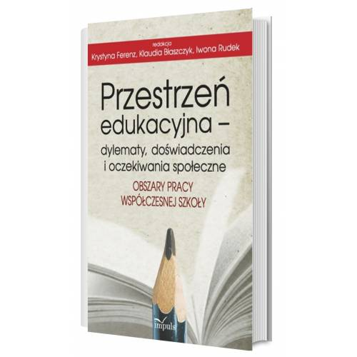 produkt - Przestrzeń edukacyjna – dylematy, doświadczenia i oczekiwania społeczne