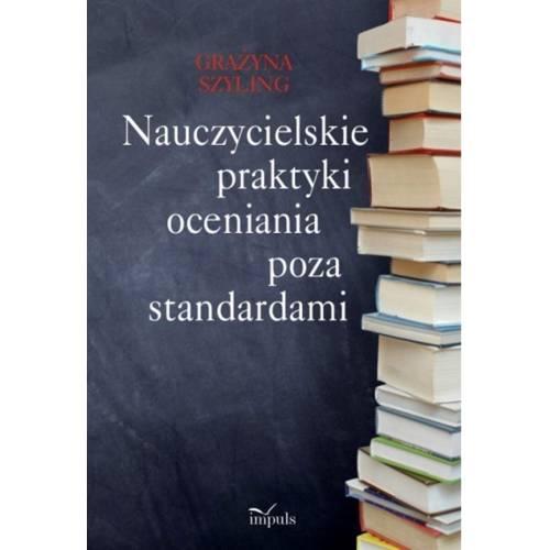 produkt - Nauczycielskie praktyki oceniania poza standardami