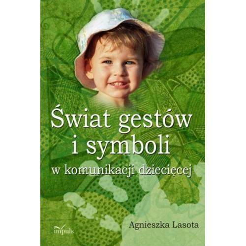 produkt - Świat gestów i symboli w komunikacji dziecięcej