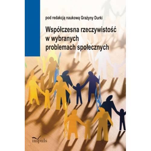 produkt - Współczesna rzeczywistość w wybranych problemach społecznych