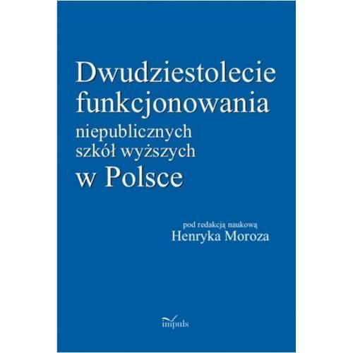 produkt - Dwudziestolecie funkcjonowania niepublicznych szkół wyższych w Polsce
