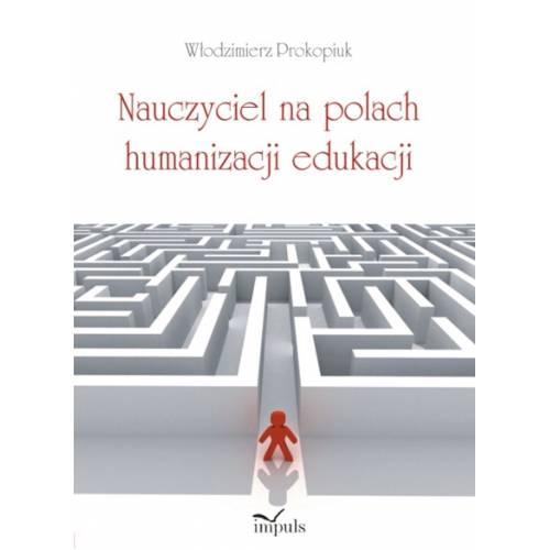 produkt - Nauczyciel na polach humanizacji edukacji