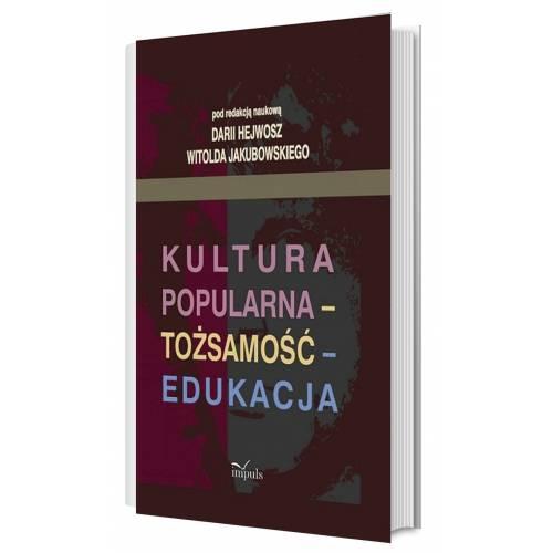 produkt - Kultura popularna - tożsamość - edukacja