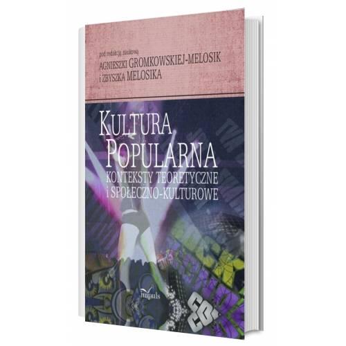 produkt - Kultura popularna: konteksty teoretyczne i społeczno-kulturowe