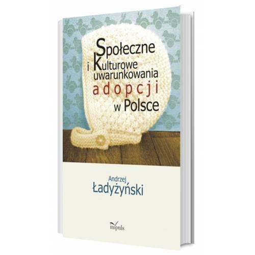 produkt - Społeczne i kulturowe uwarunkowania adopcji w Polsce