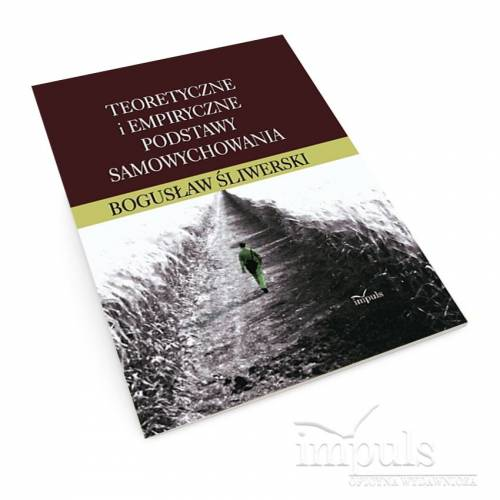 Teoretyczne i empiryczne podstawy samowychowania
