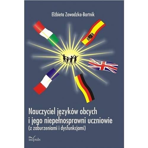 produkt - Nauczyciel języków obcych i jego niepełnosprawni uczniowie z zaburzeniami i dysfunkcjami