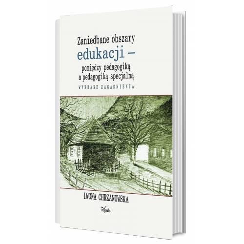 produkt - Zaniedbane obszary edukacji – pomiędzy pedagogiką a pedagogiką specjalną