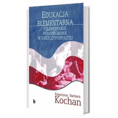 Edukacja elementarna i elementarze porozbiorowe w II Rzeczypospolitej