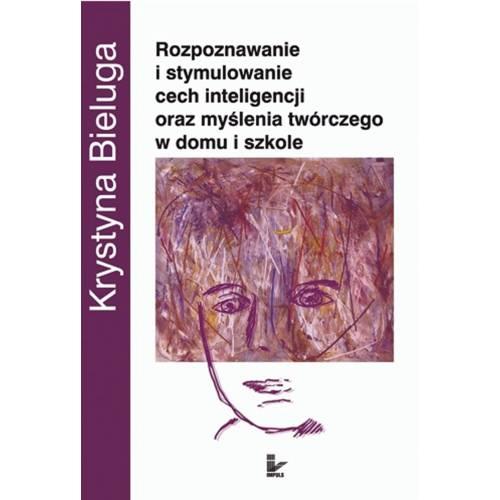 produkt - Rozpoznawanie i stymulowanie cech inteligencji oraz myślenia twórczego w domu i szkole