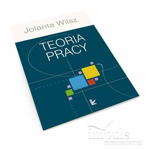 Teoria pracy. Implikacje dla pedagogiki pracy
