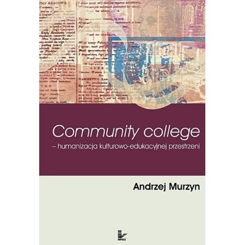 produkt - Community College. Humanizacja kulturowo-edukacyjnej przestrzeni