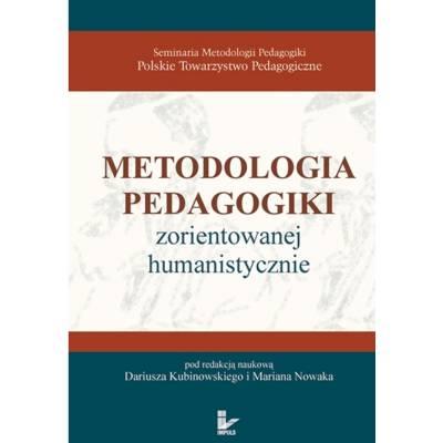 Metodologia pedagogiki zorientowanej humanistycznie