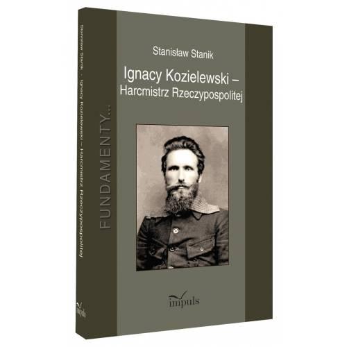produkt - Ignacy Kozielewski - Harcmistrz Rzeczypospolitej