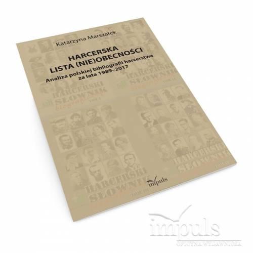 produkt - Harcerska lista (nie)obecności. Analiza polskiej bibliografii harcerstwa za lata 1989–2017