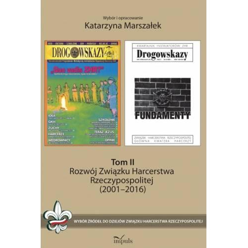 produkt - Rozwój Związku Harcerstwa Rzeczypospolitej (2001–2016). Tom II