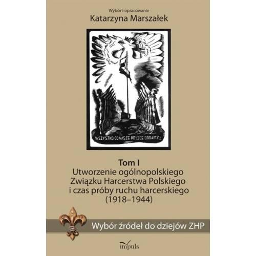 produkt - Wybór źródeł do dziejów ZHP. Tom I