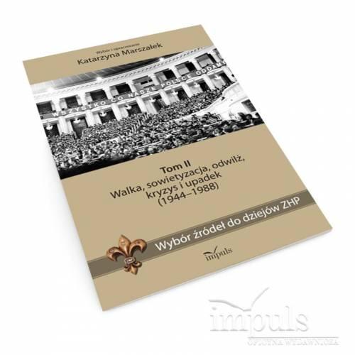 Wybór źródeł do dziejów ZHP. Tom II