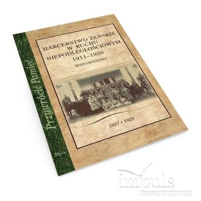 Harcerstwo żeńskie w ruchu niepodległościowym 1911–1920