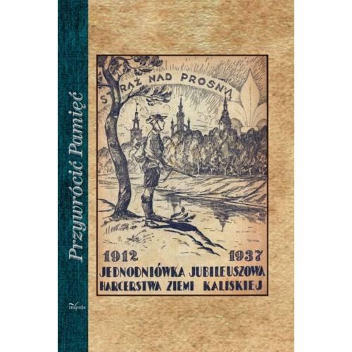 produkt - STRAŻ NAD PROSNĄ. 1912-1937 JEDNODNIÓWKA JUBILEUSZOWA HARCERSTWA ZIEMI KALISKIEJ