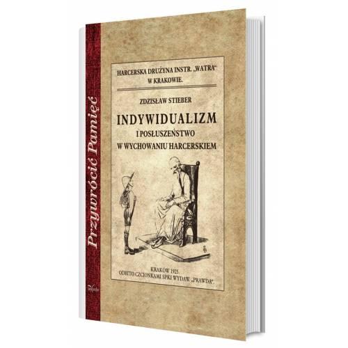 Indywidualizm i posłuszeństwo w wychowaniu harcerskim