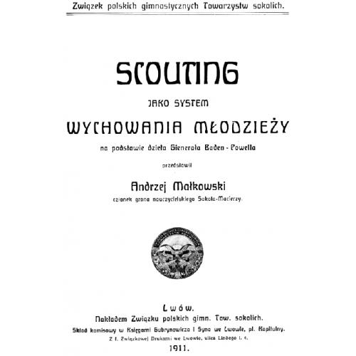 produkt - SCOUTING jako system wychowania młodzieży na podstawie dzieła Generała Baden-Powella