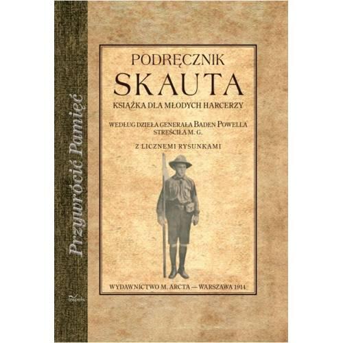 produkt - PODRĘCZNIK SKAUTA. Książka dla młodych harcerzy według dzieła generała Baden Powella