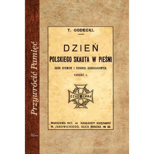 produkt - Dzień polskiego skauta w pieśni. Zbiór śpiewów i piosenek jednogłosowych. Część 1