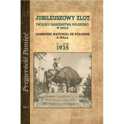 produkt - JUBILEUSZOWY ZLOT ZWIĄZKU HARCERSTWA POLSKIEGO W SPALE 10 — 25 VII 1935