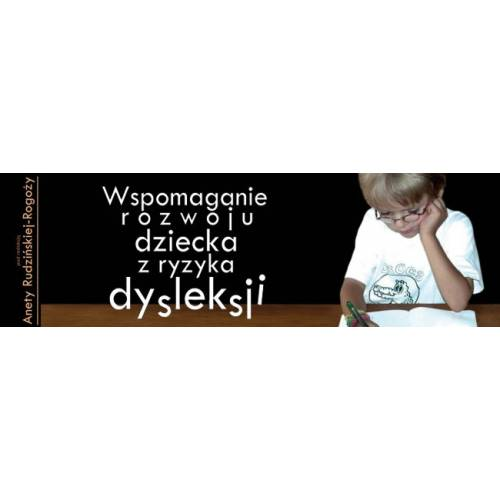 produkt - Wspomaganie rozwoju dziecka z ryzyka dysleksji