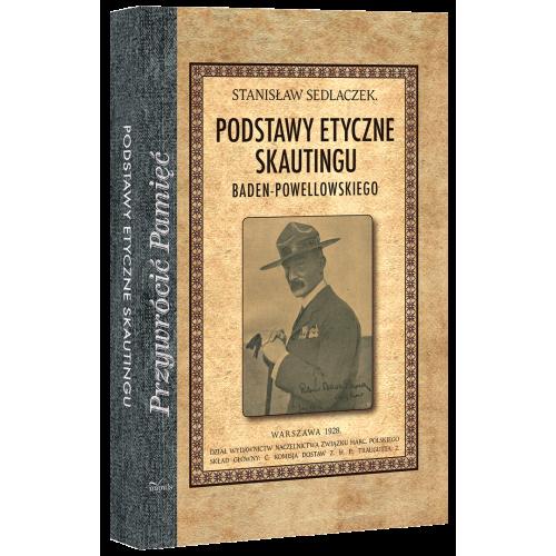 Podstawy etyczne skautingu Baden-Powellowskiego