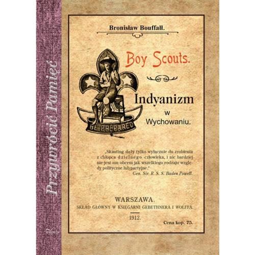 produkt - Boy Scouts. Indyanizm w Wychowaniu