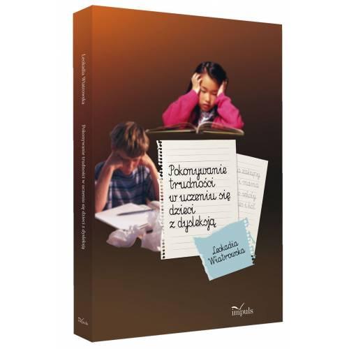 produkt - Pokonywanie trudności w uczeniu się dzieci z dysleksją