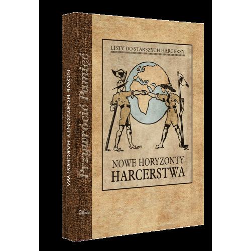 produkt - NOWE HORYZONTY HARCERSTWA. Listy do starszych harcerzy