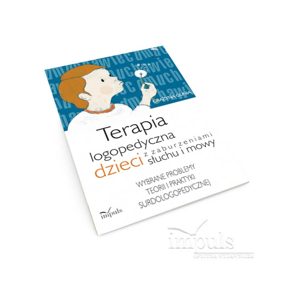Terapia logopedyczna dzieci z zaburzeniami słuchu i mowy