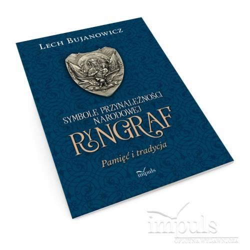 Ryngraf. Pamięć i tradycja