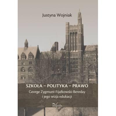 Szkoła – polityka – prawo