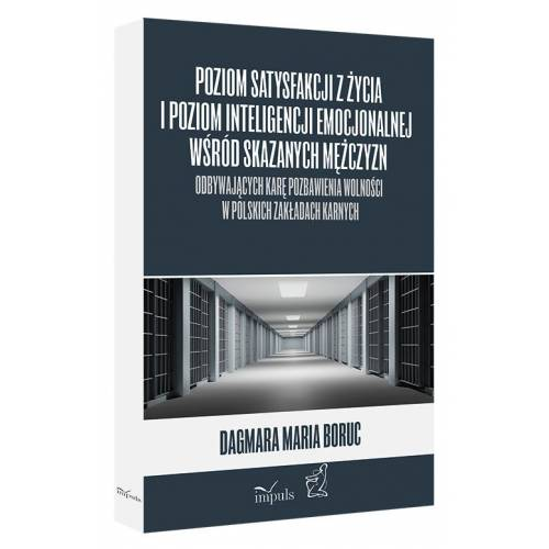 produkt - Poziom satysfakcji z życia i poziom inteligencji emocjonalnej wśród skazanych mężczyzn odbywających karę pozbawienia wolności