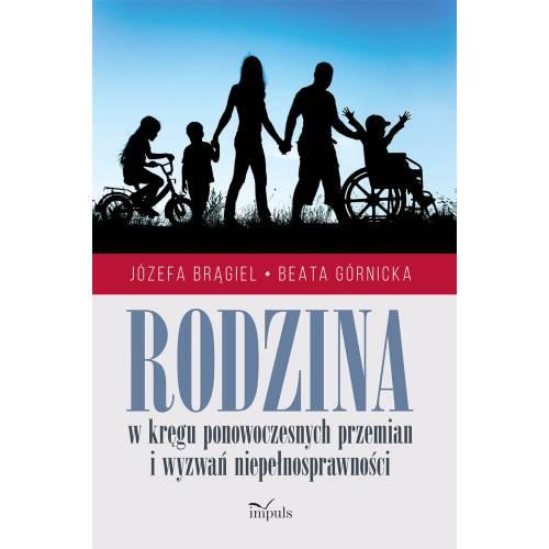produkt - Rodzina w kręgu ponowoczesnych przemian i wyzwań niepełnosprawności